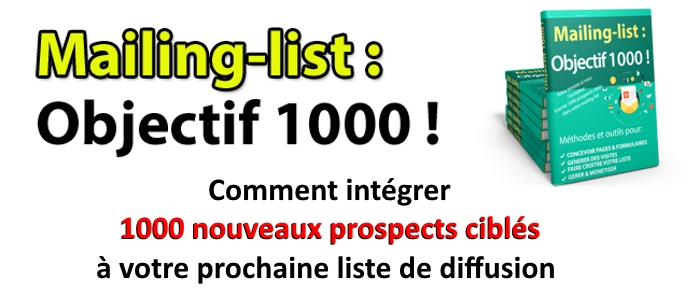 Mailing list, objectif 1000